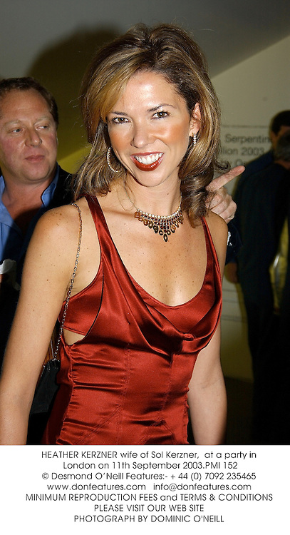 HEATHER KERZNER wife of Sol Kerzner,  at a party in London on 11th September 2003.PMI 152