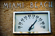 Temperature shown on the thermometer at South Beach in Miami Beach, Florida.
