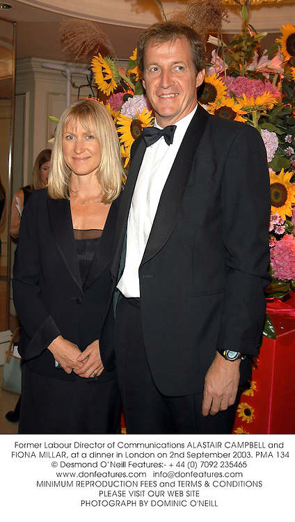 Former Labour Director of Communications ALASTAIR CAMPBELL and FIONA MILLAR, at a dinner in London on 2nd September 2003.PMA 134