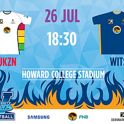 26,07,2018 UKZN Football and Wits Football