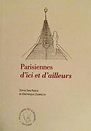 couverture livre &quot;Parisiennes d'ici et d'ailleurs&quot; <br /> Po&egrave;mes de Sofia San Pablo<br /> Dessins de V&eacute;ronique Durruty<br /> <br /> Editions La lucarne des &eacute;crivains, 2018<br /> <br /> couverture souple<br /> 19,90 euros<br /> <br /> Envoi gratuit en France m&eacute;tropolitaine (ch&egrave;que &agrave; l'ordre de &quot;La Lucarne des Ecrivains&quot;, 115, rue de l'Ourcq, 75019 Paris)
