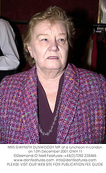 MRS GWYNETH DUNWOODY MP at a luncheon in London on 13th December 2001.OWH 11
