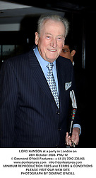 LORD HANSON at a party in London on 28th October 2003.PNU 12
