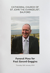 © Licensed to London News Pictures . 16/01/2014 . Salford , UK . The front cover of the order of service . The funeral of Labour MP Paul Goggins at Salford Cathedral today (Thursday 16th January 2014) . The MP for Wythenshawe and Sale East died aged 60 on 7th January 2014 after collapsing whilst out running on 30th December 2013 . Photo credit : Joel Goodman/LNP