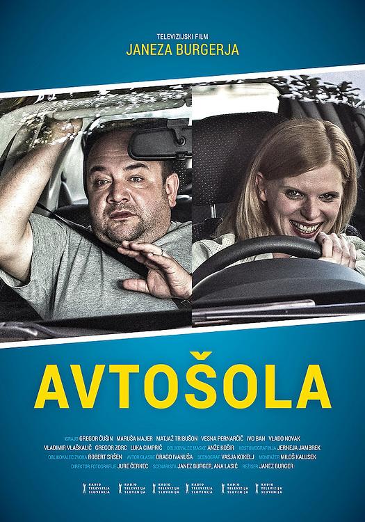 Poster for feature film Driving school - Avtošola directed by Janez Burger. Still photographer: Željko Stevanić/IFP