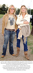 Left to right, MISS ALICE BAMFORD daughter of Sir Anthony Bamford and MISS VANESSA BARNABY, at a polo match in Surrey on 21st September 2002.			PDJ 119