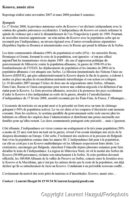 Kosovo, annŽe zŽro. Synopsis. Laurent Hazgui 06 19 90 54 56 laurent.hazgui@gmail.com