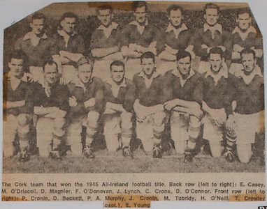 The Cork team that won the 1945 All-Ireland football title, back row left to right, E Casey, M O'Driscoll, D Magnier, F O'Donovan, J Lynch, C Crone, D O'Connor, front row left to right, P Cronin, D Beckett, P A Murphy, J Cronin, M Tubridy, H O'Neill, T Crowley (capt), E Young,