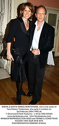 SIMON & SANTA SEBAG-MONTEFIORE, she is the sister of Tara Palmer-Tomkinson, at a party in London on 3rd February 2004.PRG 46