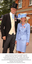 Trainer EDWARD DUNLOP and MRS DUNLOP at Royal Ascot on 19th June 2003.PKR 115