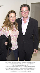 MR & MRS WILLIAM TURNER, she is a member of the De Beers diamond family, at a party in London on 11th April 2002.	OYW 55