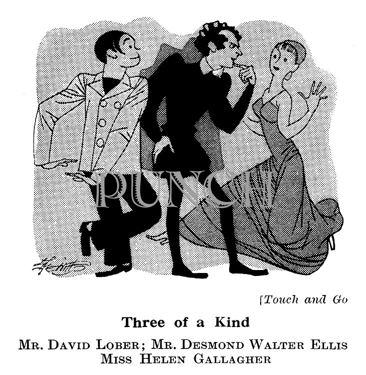 At the Play ; Prince of Wales<br />  Theatre; Touch and Go ; David Lober , Desmond Walter Ellis and Helen Gallagher .
