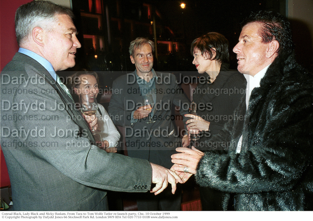 Conrad Black, Lady Black and Nicky Haslam. From Tara to Tom Wolfe Tatler re-launch party. Che. 10 October 1999 © Copyright Photograph by Dafydd Jones 66 Stockwell Park Rd. London SW9 0DA Tel 020 7733 0108 www.dafjones.com