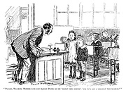 """Please, teacher, mother says can Albert David sit by 'isself this mornin', 'cos 'e's got a touch o' the measles?"""