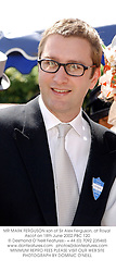 MR MARK FERGUSON son of Sir Alex Ferguson, at Royal Ascot on 18th June 2002.	PBC 120