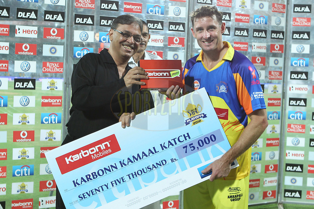 Michael Hussey receives the Karbonn Kamaal katch award during the second Qualifying match of the Indian Premier League ( IPL) 2012  between The Chennai Superkings and the Delhi Daredevils held at the M. A. Chidambaram Stadium, Chennai on the 25th May 2012..Photo by Ron Gaunt/IPL/SPORTZPICS