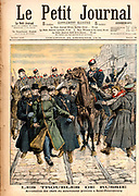 Unrest in Russia: Revolutionary uprisings in 1905. The arrest of a strike leader in St Petersburg at the end of the 1905 uprisings.  From 'Le Petit Journal', Paris, 24 December 1905.