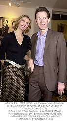 ASHLEY & ALLEGRA HICKS he is the grandson of the late Lord Mountbatten of Burma, at a party in London on 7th March 2002.OYC 16
