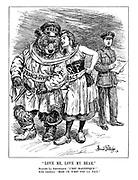"""""""Love me, Love my Bear."""" Madame La Republique. """"C'est magnifique!"""" King Leopold. """"Mais ce n'est pas la paix."""""""
