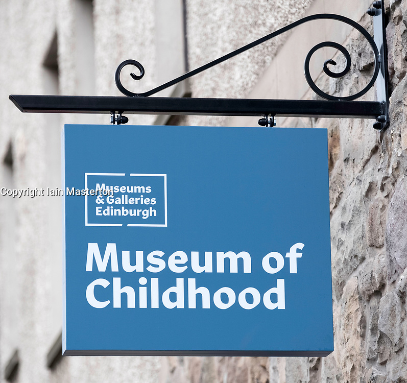 Sign outside refurbished Museum of Childhood on the Royal Mile in Edinburgh Old Town, Scotland, United Kingdom