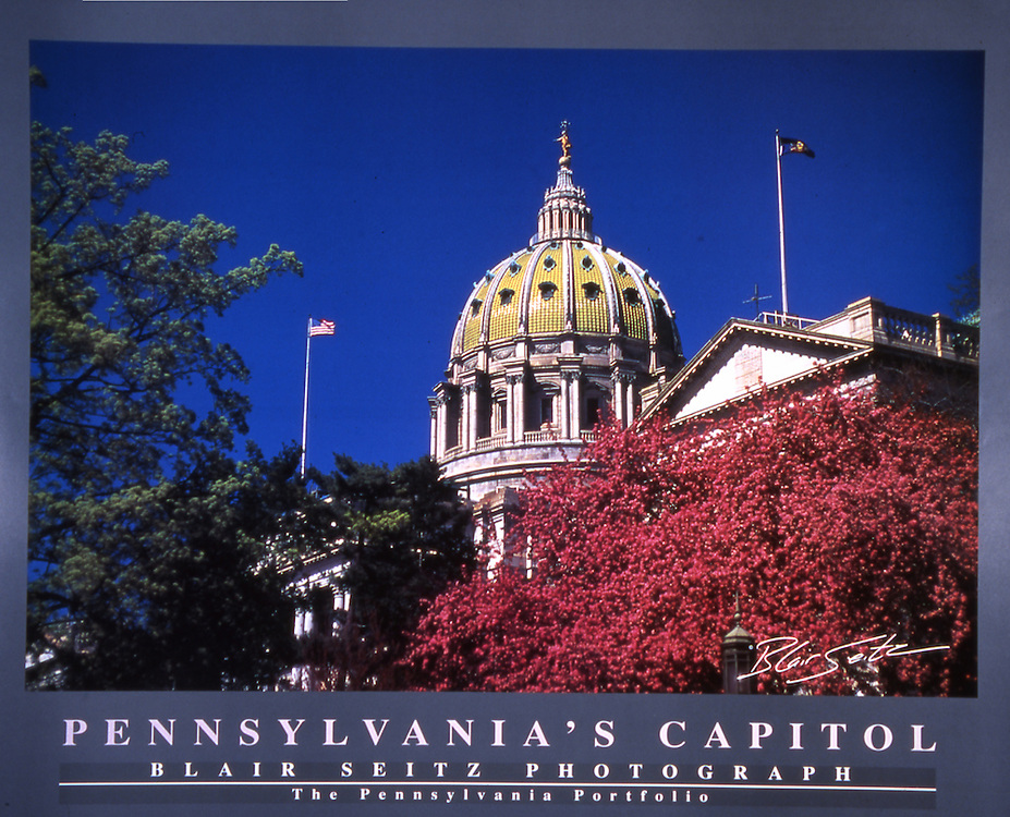 "Poster of Pennsylvania state capitol building in springtime. Gray border with ""Pennsylvania's Capitol"" and ""Blair Seitz Photograph"" written at the bottom"