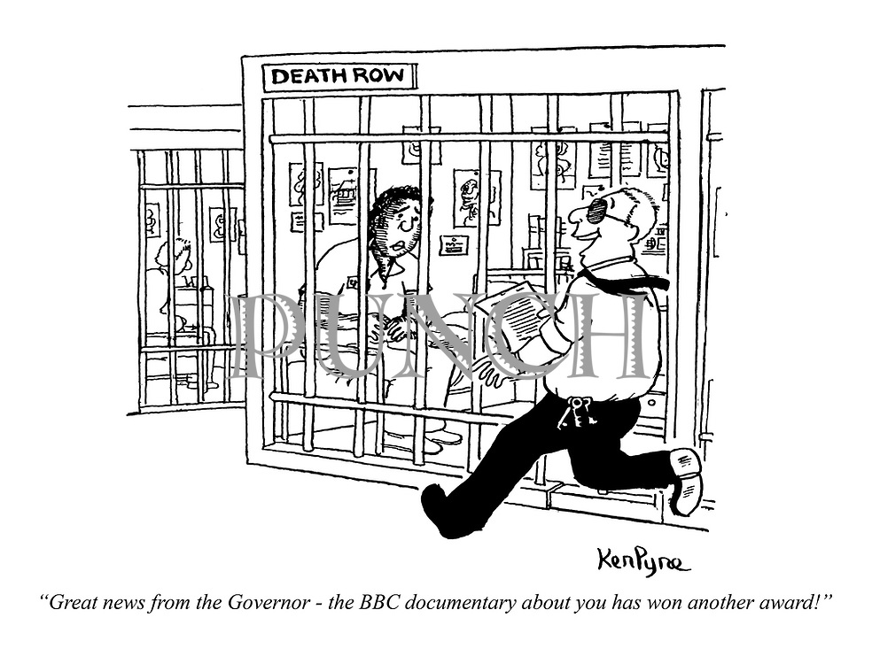 """Great news from the Governor - the BBC documentary about you has won another award!"" (a cellmate in Death Row hears news from a prison warden)"