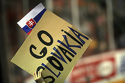 Poster of Slovakian fan at ice-hockey game Slovenia vs Slovakia at second game in  Relegation  Round (group G) of IIHF WC 2008 in Halifax, on May 10, 2008 in Metro Center, Halifax, Nova Scotia, Canada. Slovakia won after penalty shots 4:3.  (Photo by Vid Ponikvar / Sportal Images)