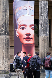 Exterior of Neues Museum with poster advertising Nefertiti bust on Museum Island ( Museumsinsel) in Mitte Berlin Germany
