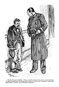 Kindly young constable. 'Now a man's appearance has a great effect on the magistrate, so when your name's called step brightly into the dock with a happy and confident bearing.'