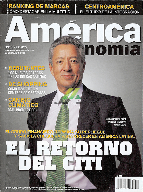 Desde 1986 Revista AmericaEconomia analiza los negocios, la economia y las finanzas de America Latina..Manuel Medina-Mora has been appointed Chief Executive Officer of Citi Consumer Banking for the Americas and Chairman of Citi's Global Consumer Council. Mr. Medina-Mora maintains his role as Chairman and CEO of Citi Latin America and Mexico. Mr. Medina-Mora continues to report directly to Citi CEO Vikram Pandit.