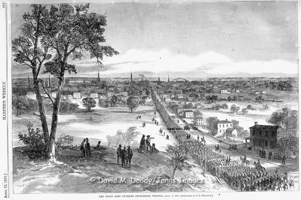 Civil War: the Union Army entering  Petersburg, Virginia (near Richmond) One of the Final battles of the war, just before Lee's surrender at Appomattox.