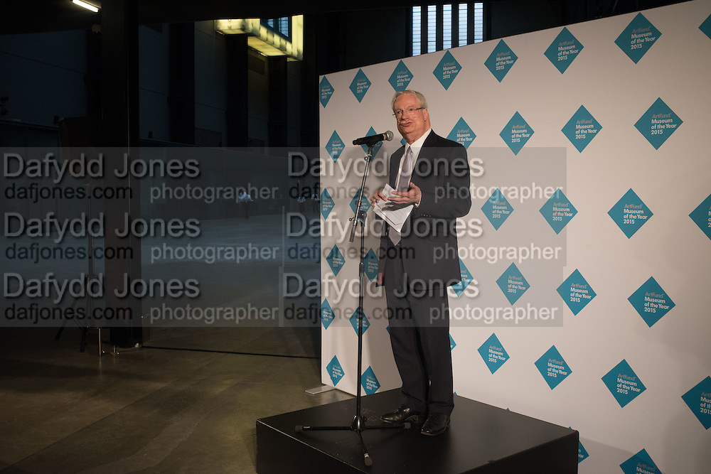 LORD CHRIS SMITH, The £100,000 Art Fund Prize for the Museum of the Year,   Tate Modern, London. 1 July 2015