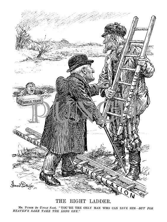 "The Right Ladder. Mr. Punch (to Uncle Sam). ""You're the only man who can save him - but for Heaven's sake take the long one."""