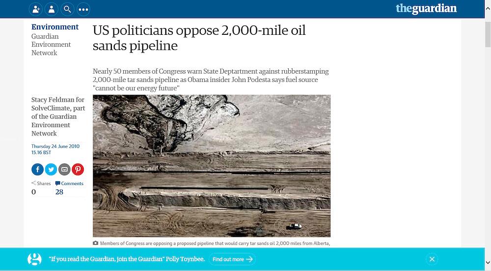 The Guardian June 2010.      http://www.theguardian.com/environment/2010/jun/24/us-politicians-oppose-oil-sands-pipeline