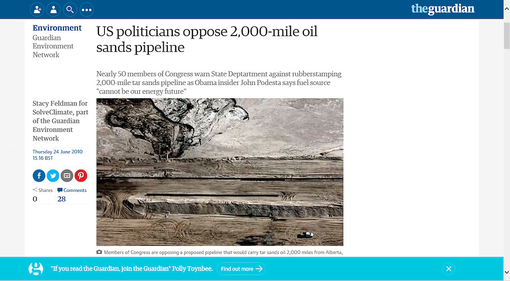The Guardian June 2010.      http://www.theguardian.com/environment/2010/jun/24/us-politicians-oppose-oil-sands-pipeline