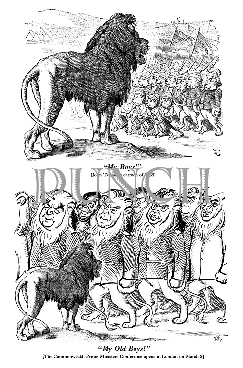 """My Boys!"" [John Tenniel's cartoon of 1885] ""My Old Boys!"" [The Commonwealth Prime Ministers Conference opens in London on March 8]"