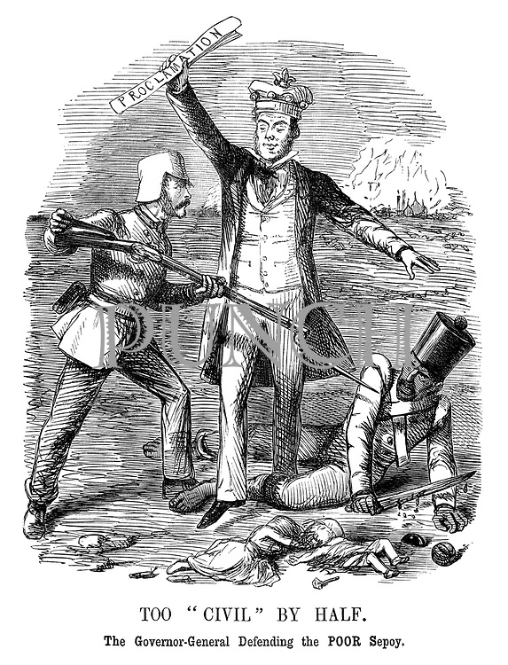 """Too """"Civil"""" by Half. The governor-general defending the poor sepoy."""