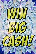 Win Big Cash advert sign for Dunes Amusements in Middlesborough, North Yorkshire, United Kingdom.