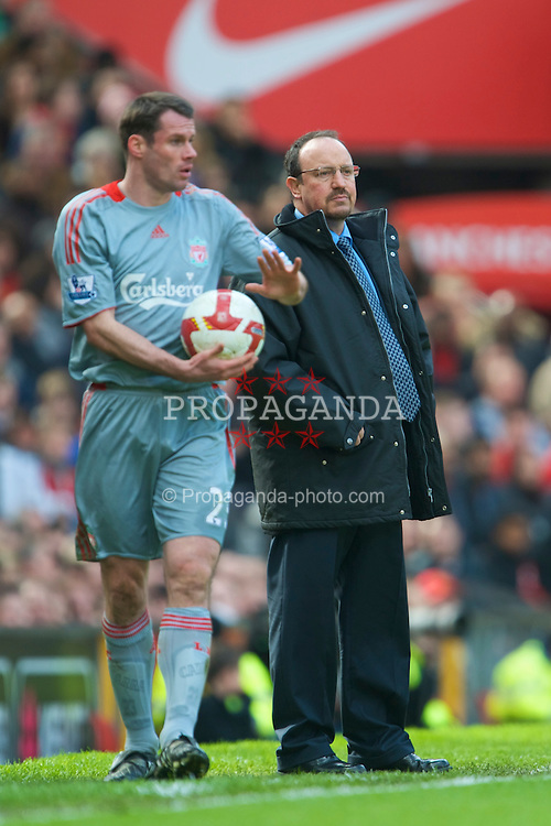 MANCHESTER, ENGLAND - Saturday, March 14, 2009: Liverpool's manager Rafael Benitez and Jamie Carragher during the Premiership match against Manchester United at Old Trafford. (Photo by David Rawcliffe/Propaganda)