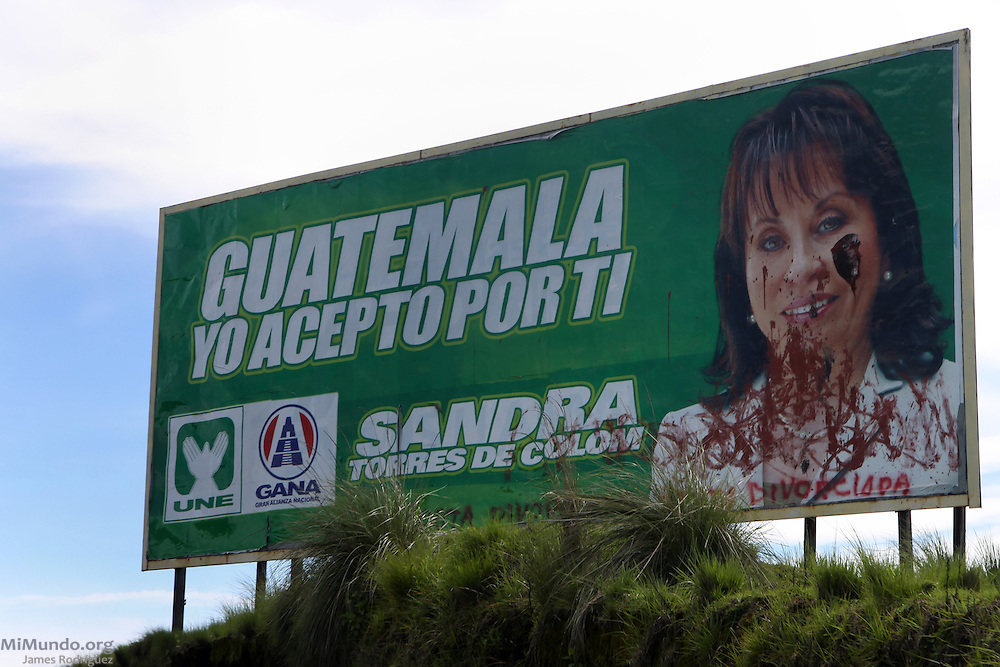 Defaced political advertisement for 2011 presidential candidate Sandra Torres of the UNE party. Sandra Torres, former wife of President Alvaro Colom, was ultimately denied her candidacy due to a law that prevents family members of incumbent presidents to run for office. It was widely speculated Torres would have won the election. Santa Catarina Ixtahuacán, Sololá, Guatemala. July 7, 2011.