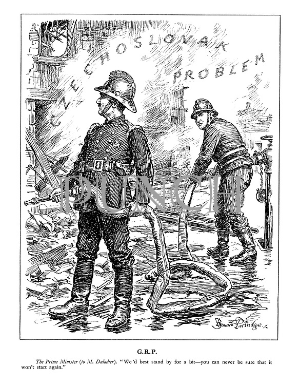 "G.R.P. The Prime Minister (to M. Daladier). ""We'd best stand by for a bit - you can never be sure that it won't start again."" (Chamberlain as firefighter stands by with Edouard Daladier at the rubble of the Czechoslovak Problem)"