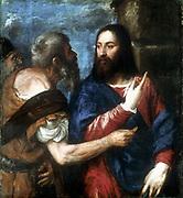 The Tribute Money.. Christ in red robe with blue cloak.  Titian (Tiziano Vecelli c1485-1576) Italian painter, Venetian School.