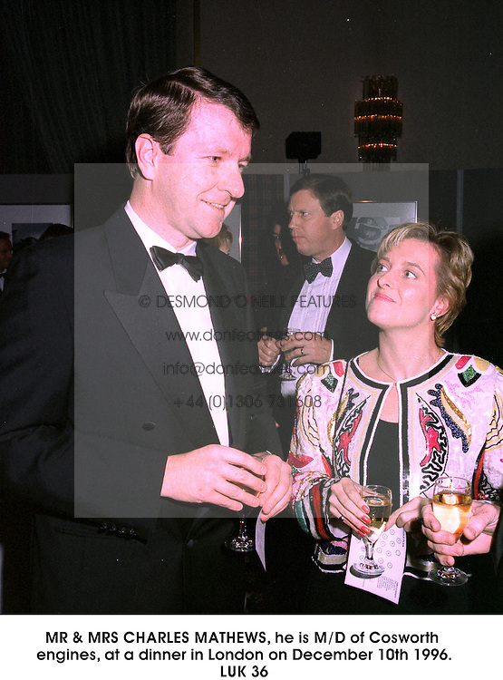 MR & MRS CHARLES MATHEWS, he is M/D of Cosworth engines, at a dinner in London on December 10th 1996.<br /> LUK 36