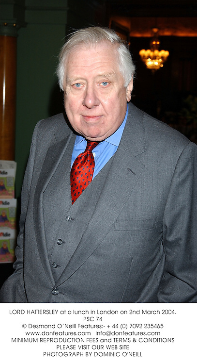 LORD HATTERSLEY at a lunch in London on 2nd March 2004.PSC 74