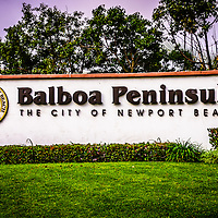 Balboa Peninsula sign for City of Newport Beach picture. Balboa Peninsula is a neighborhood in Newport Beach in Orange County Southern California.