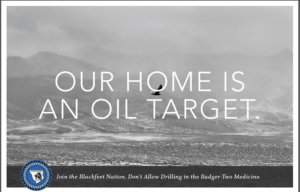 Supporting the Blackfeet Nation's Campaign to stop oil drilling in the sacred Badger-Two Medicine region.