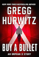 BUY A BULLET BY GREGG HURWITZ