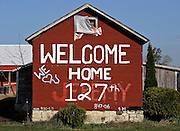 A welcome home sign for a soldier is seen Friday on a barn along highway H outside of Lomira. JEFFREY PHELPS