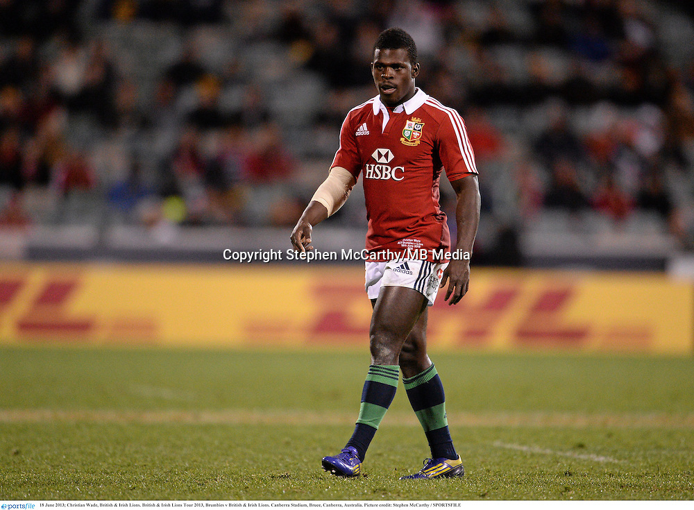 18 June 2013; Christian Wade, British & Irish Lions. British & Irish Lions Tour 2013, Brumbies v British & Irish Lions. Canberra Stadium, Bruce, Canberra, Australia. Picture credit: Stephen McCarthy / SPORTSFILE