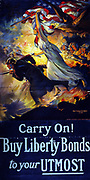 Carry on! Buy Liberty Bonds to your UTMOST:  American World War I patriotic poster, 1918, by Edwin Howland Blashfield (1848-1936).  Lithograph